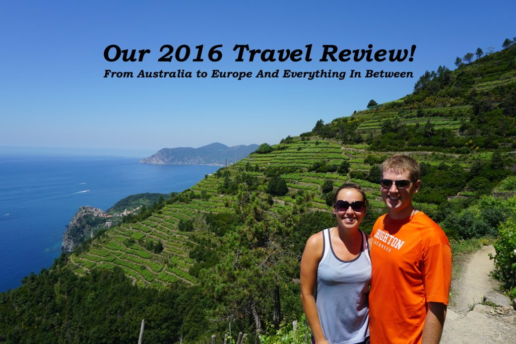 Our 2016 Travel Review, to Australia and Europe and more