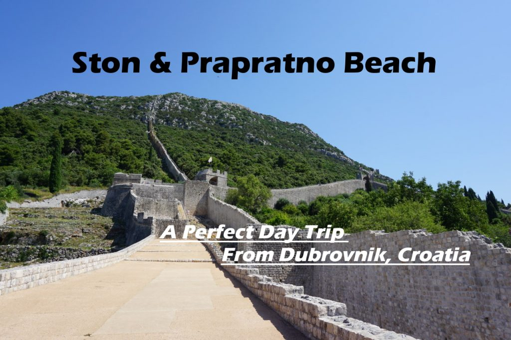 Ston & Prapratno Beach, A Perfect Day Trip from Dubrovnik, Croatia